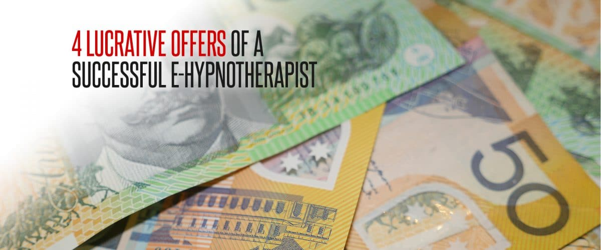 e-hypnotherapist-4-lucrative-offers