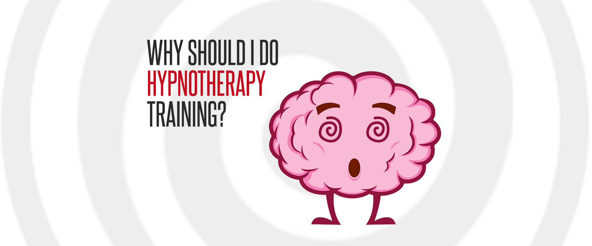 why-should-i-do-hypnotherapy-training-banner