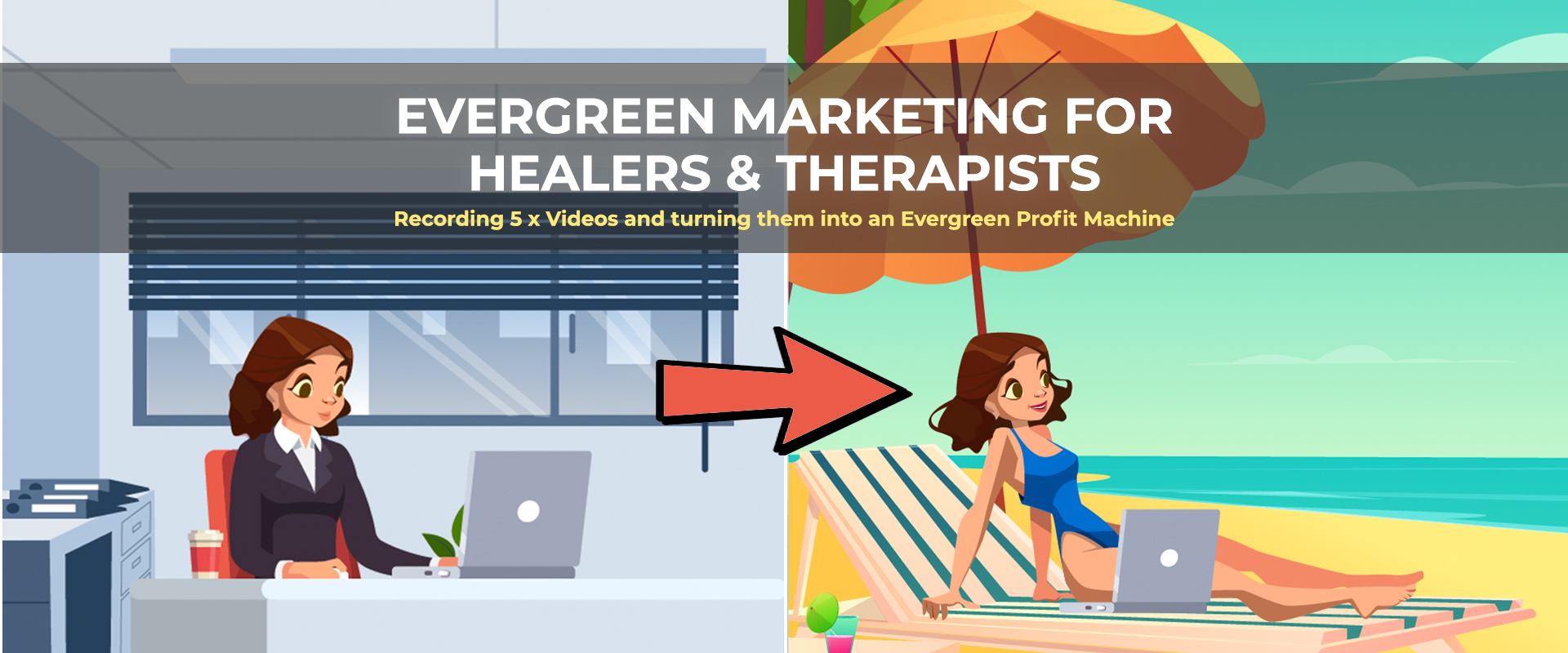 evergreen-marketing-for-Healers-Therapists banner